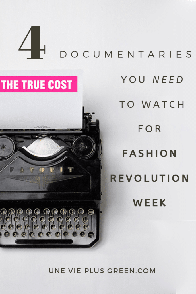 4 documentaries you need to watch for fashion revolution week pinterest