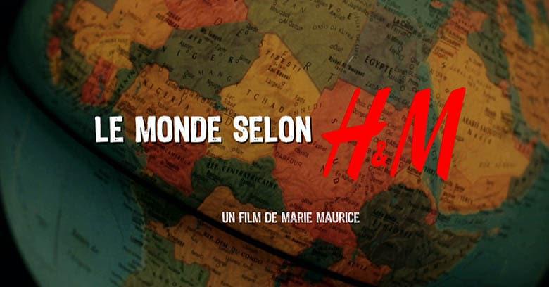 affiche du documentaire Le monde selon H&M